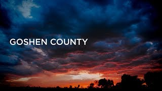 A Wyoming Welcome: Goshen County