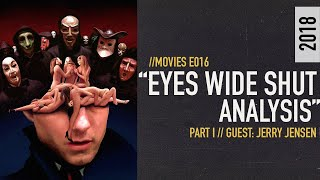 Stanley Kubrick And The Conspiracies Surrounding Eyes Wide Shut  [S01E016]