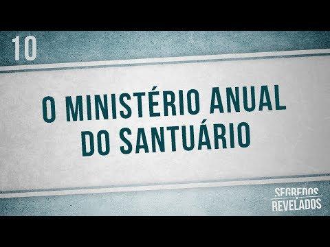 O ministério anual do Santuário | Segredos Revelados | Romar Machado