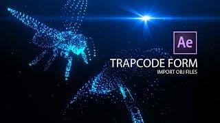 Trapcode Form OBJ Tutorial