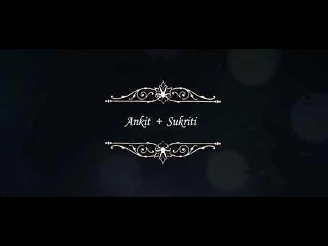 Wedding video Ankit & Sukriti