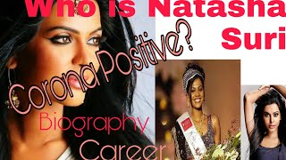 Natasha suri| Who is Natasha Suri her Biography Carrer| how she get Positive for Corona virus