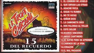 LA TROPA CHICANA  - 15 DEL RECUERDO (Disco Completo)