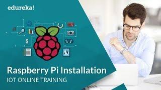 Raspberry Pi 3 Setup | Raspberry Pi 3 Installation | IoT Tutorial For Beginners | Edureka