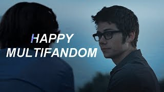 » happy multifandom | be okay (3k!)
