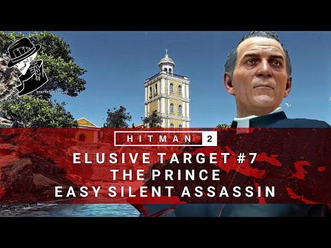 HITMAN 2 | Elusive Target #7 | The Prince | Easy Silent Assassin | Walkthrough