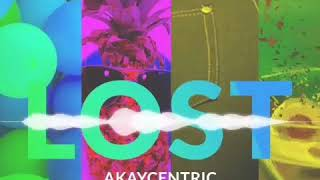 Akaycentric   Lost