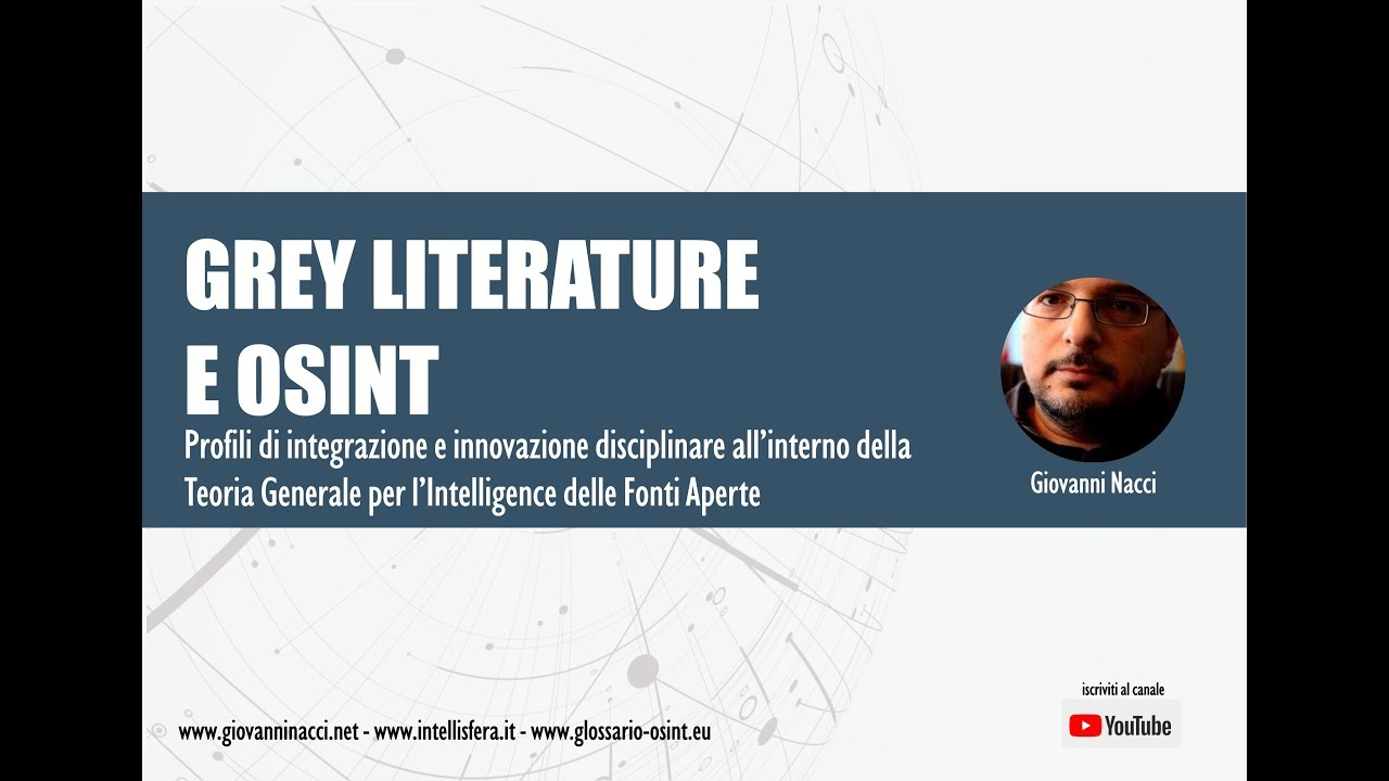 GREY LITERATURE E OSINT