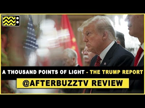 A Thousand Points Of Light - The Trump Report