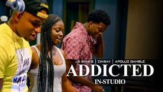 """JS Banks - """"Addicted"""" ft. Cinsay, Apollo Gamble [In-Studio] 