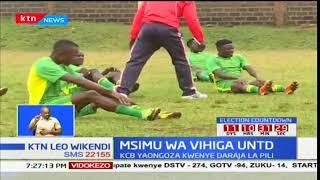 Msimu wa Vihiga United: KCB yaongoza katika daraja la pili