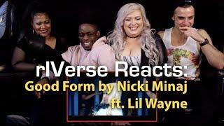 RIVerse Reacts: Good Form By Nicki Minaj Ft. Lil Wayne   MV Reaction