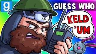 Gmod Guess Who Funny Moments - KELD 'UM! (Garry's Mod)