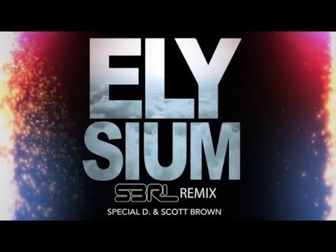 Música Elysium (S3RL Remix) - Special D & Scott Brown