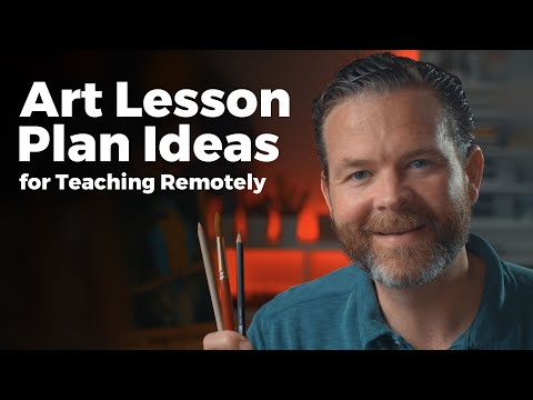 Art Lesson Plans For Remote Teaching