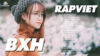 BXH Nhạc Rap Hay Nhất Tháng 8 2020 ( P2 ) - Liên Khúc Rap Hay Chọn Lọc Mới Nhất Hiện Nay 2020