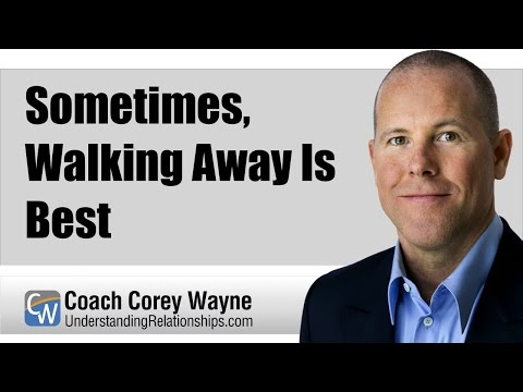 Sometimes, Walking Away Is Best