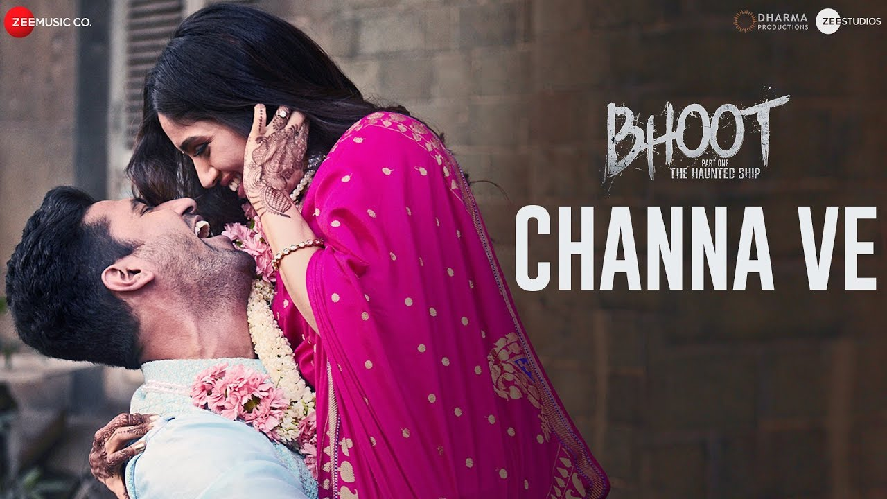 Channa Ve Lyrics | 123Movies Bhoot - #LyricsBeat