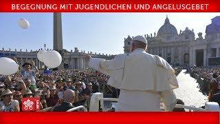 Papst Franziskus - Begegnung mit Jugendlichen und Angelusgebet