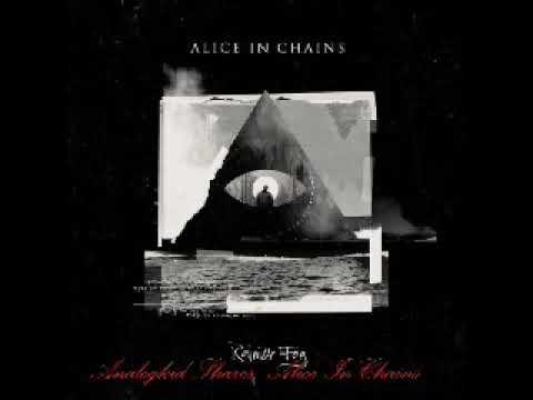 Alice In Chains - 10 - All I Am (Rainier Fog 2018)