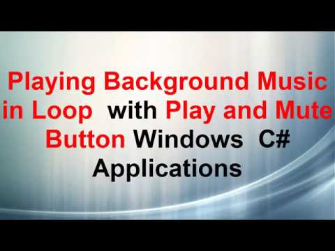 C# Playing a Sound in Loop in the Background, With Mute Button