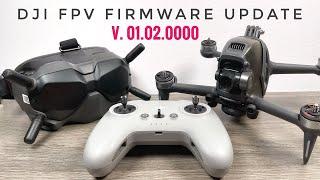DJI FPV Drone Firmware Update v01.02.0000 | Whats New