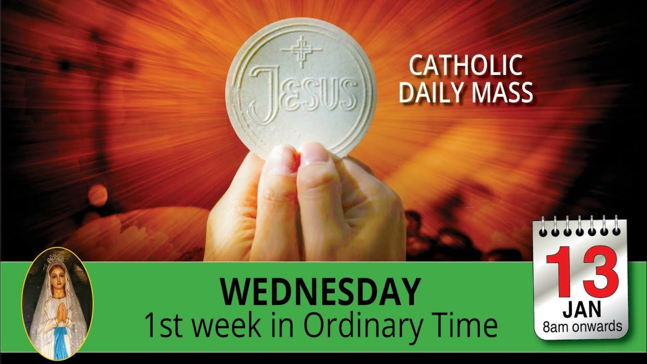 Catholic Mass for Wednesday 13 January 2021
