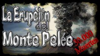 La erupcion del Monte Pelee