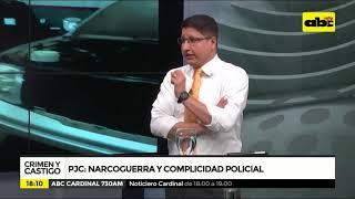 PJC: Narco guerra y complicidad policial