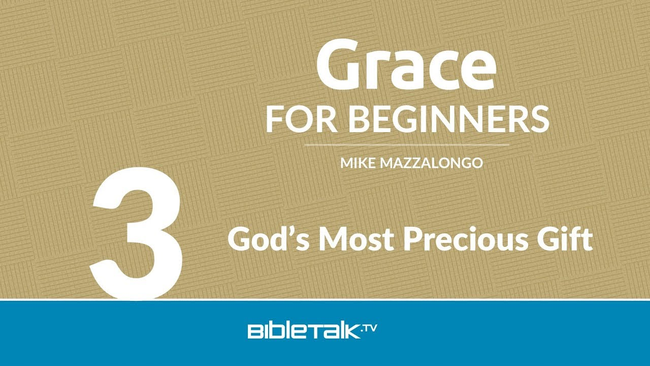 3. God's Most Precious Gift