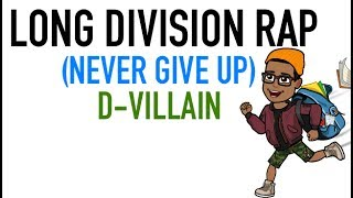 LONG DIVISION - (Never Give Up) - Math Rap