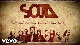 """SOJA - Your Song (Lyric Video) ft. Damian """"Jr. Gong"""" Marley"""