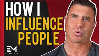 EASY Way to Influence and Connect with ANYONE Instantly! | Ed Mylett