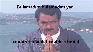 Ibrahim Tatlises - Bulamadim (English Translation / Ingilizce Altyazi)