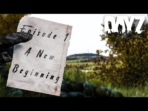 The Perfect Start - DayZ Standalone - Episode 1