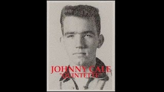"""Johnny Cale Quintette aka """"J.J Cale"""" - She's My Desire / Ain't That Lovin' You Baby (1961)"""