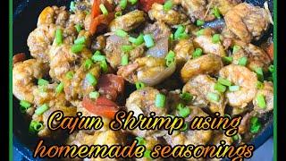 Cajun Shrimp Using Homemade Seasonings
