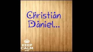 Aunque Ya No Vuelvas  - Christian Daniel (Video)