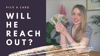Will He / She Reach Out? Will they make a move? What's next for us? PICK A CARD TAROT