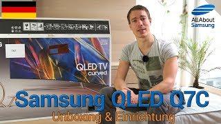 Samsung QLED TV Q7C 65 Zoll Unboxing und Einrichtung deutsch 4k