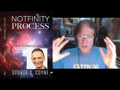"Interview with author George Coyne on his book ""Notfinity Process"""