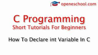C Programming Basics - How To Declare int Variable In C