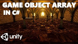 HOW TO CREATE A GAME OBJECT ARRAY IN C# UNITY TUTORIAL