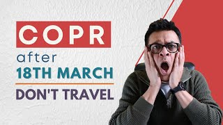 Do not travel to Canada   PR Visa issued after 18th March