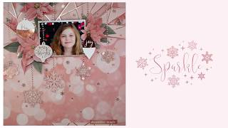 Sparkle Layout Tutorial - December Magic