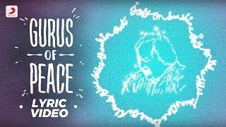 Gurus Of Peace Lyric Video  Nusrat Fateh Ali Khan, AR Rahman