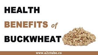 Health Benefits Of Buckwheat