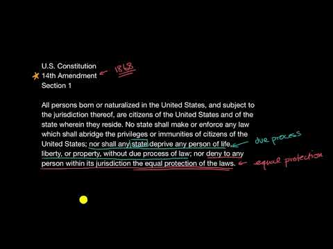 The Fourteenth Amendment And Equal Protection Video Khan Academy