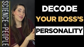 How to Decode Your Boss's Personality