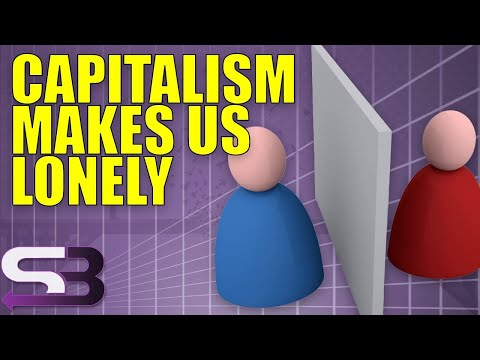 How Capitalism Makes You Lonely